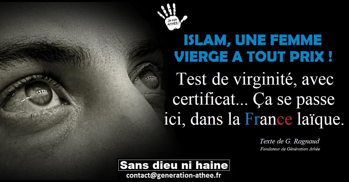 Teste de virginité, avec certificat... ça se passe ici, dans le France laïque.